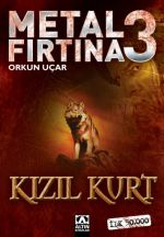 METAL FIRTINA 3 -  KIZIL KURT