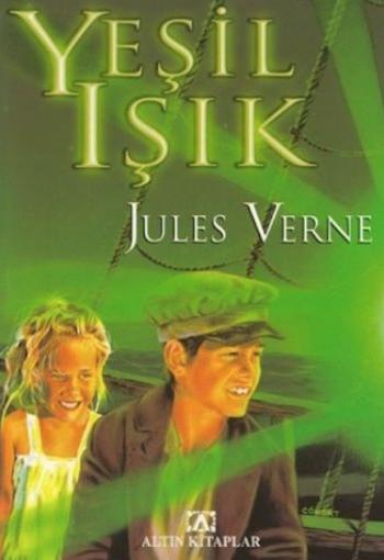 Yesil Isik Jules Verne Altin Kitaplar
